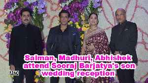 Salman Khan, Madhuri Dixit, Abhishek Bachchan attend Sooraj Barjatya's son wedding [Video]
