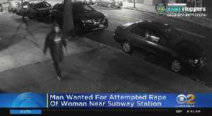 News video: Man Wanted For Attempted Rape Of Woman Near Brooklyn Subway Station