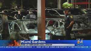 News video: Fire Destroys Several Vehicles At Mercedes-Benz Dealership In Miami Gardens