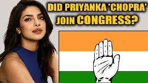 Congress leader mixes up Priyanka Chopra and Gandhi-Vadra: Watch | OneIndia News [Video]