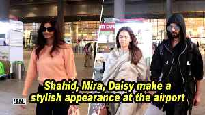 Shahid, Mira, Daisy make a stylish appearance at the airport [Video]