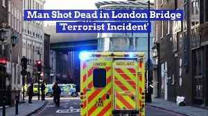 News video: Man Shot Dead in London Bridge 'Terrorist Incident'