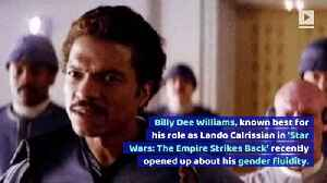 'Star Wars' Actor Billy Dee Williams Comes out as Non-Binary [Video]