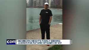 Dearborn Heights family seeking justice for father detained by ICE [Video]