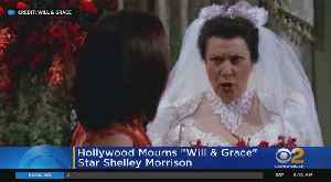 News video: 'Will & Grace' Actress Shelley Morrison Dies At 83