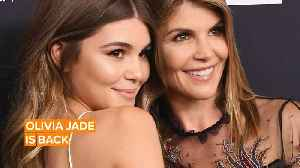 Olivia Jade returns to YouTube after College Admissions Scandal [Video]