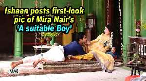 News video: Ishaan posts first-look pic of Mira Nair's 'A suitable Boy'