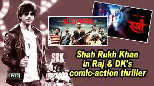 Shah Rukh Khan in Raj & DK's comic-action thriller [Video]