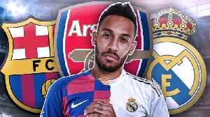 Real Madrid & Barcelona To BATTLE Over Arsenal's Pierre Emerick Aubameyang?! | Transfer Talk [Video]