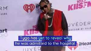 Tyga Hospitalized in Abu Dhabi [Video]