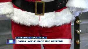 Santa Land returns to Chestnut Ridge Park this weekend [Video]