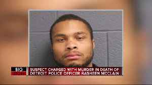 Suspect charged with murder in death of DPD officer Rasheen McClain [Video]