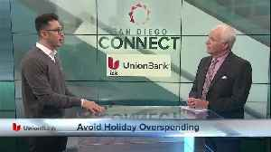 Its the Most Expensive Time of Year: Union Bank Shares Holiday Spending Confessions from San Diegans [Video]