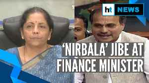 Watch: Adhir Ranjan Chowdhury's 'Nirbala' jibe at FM Sitharaman in Lok Sabha [Video]