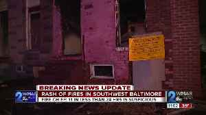 Baltimore City Fire crews are investigating a series of fires in the city's Southwest region. [Video]