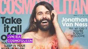 News video: Jonathan Van Ness makes history on Cosmopolitan UK cover
