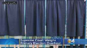 Supreme Court Weighs Primary Election Overhaul [Video]