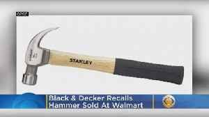 Black & Decker Recalls Hammer Sold At Walmart [Video]