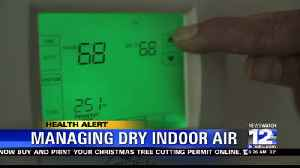 Health Alert: Managing Dry Indoor Air [Video]