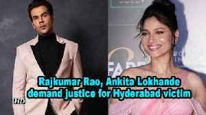 Rajkumar Rao, Ankita Lokhande demand justice for Hyderabad victim [Video]
