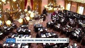 Ohio's new abortion bill getting international attention [Video]