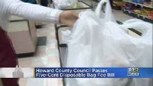 Howard County Council Passes Five-Cent Disposable Bag Fee Bill [Video]
