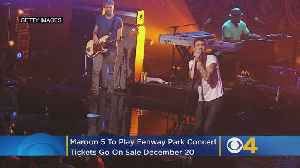 Maroon 5 To Play Fenway Park Concert Next Summer [Video]
