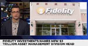 Fidelity Names Bart Grenier as New $3 Trillion Asset-Management Chief [Video]