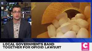 News video: 34,000 Local Governments Band Together in Opioid Lawsuit