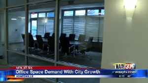 Huntsville Office Space Maxing Out Due To Growth [Video]