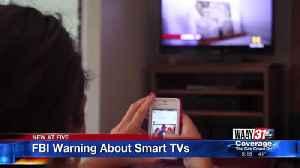 FBI Warning About Smart TVs [Video]