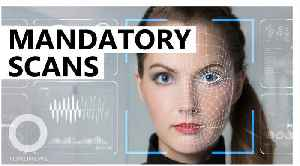 News video: U.S. may implement mandatory facial scans across airports