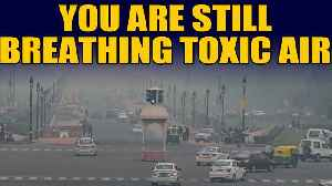 Delhi's air quality remains 'poor', Delhiites gasping for breath  | OneIndia News [Video]