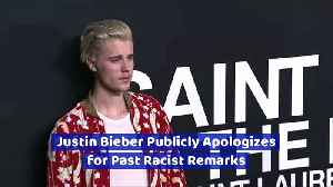 Justin Bieber Publicly Apologizes for Past Racist Remarks [Video]