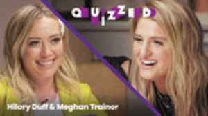 Hilary Duff Quizzes Meghan Trainor on 'The Lizzie McGuire Movie' Trivia | Quizzed [Video]