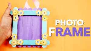 Photo Frame DIY Ideas | How To Make Photo Frame With Ice Cream Sticks | Room Decoration [Video]
