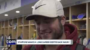 Matthew Stafford still wants to play for a long time despite back injury [Video]