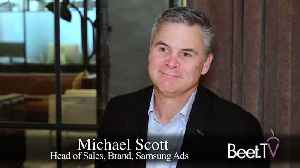 Samsung Ads' Scott Takes Outcome Promise To CES [Video]