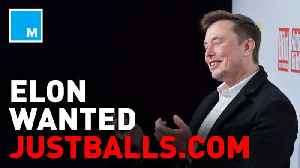 Elon Musk considered buying justballs.com domain [Video]