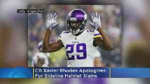 News video: 'I Should Never React That Way': Vikings CB Xavier Rhodes Apologizes For Sideline Helmet Slams