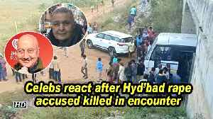 Celebs react after Hyd'bad rape accused killed in encounter [Video]