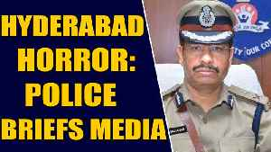 Hyderabad vet case: Police briefs media on 'encounter' of accused | Oneindia News [Video]