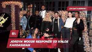 Jordyn Woods Might Be Forgiven [Video]