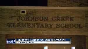 Johnson Creek Elementary School closes Friday over mysterious illness [Video]