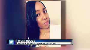 Woman gunned down at River Rouge home [Video]