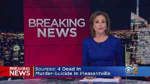 4 Reportedly Dead In Westchester Murder-Suicide [Video]