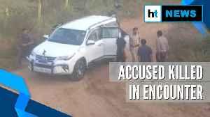 News video: Telengana vet rape-murder case: All four accused killed in an encounter