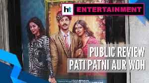 Pati Patni Aur Woh | Public Review | Kartik Aaryan | Bhumi Pednekar | Ananya Panday [Video]
