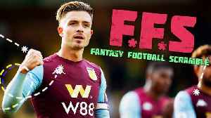 Fantasy Football Scramble- Jack Grealish is on fire [Video]
