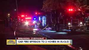 Car fire in Euclid spreads to nearby houses [Video]